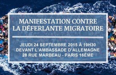 Ils organisent l'invasion de la France, manifestons à Paris