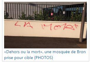 Mosquée de Bron : «Dehors ou la mort», ça sent la main du musulman à plein nez