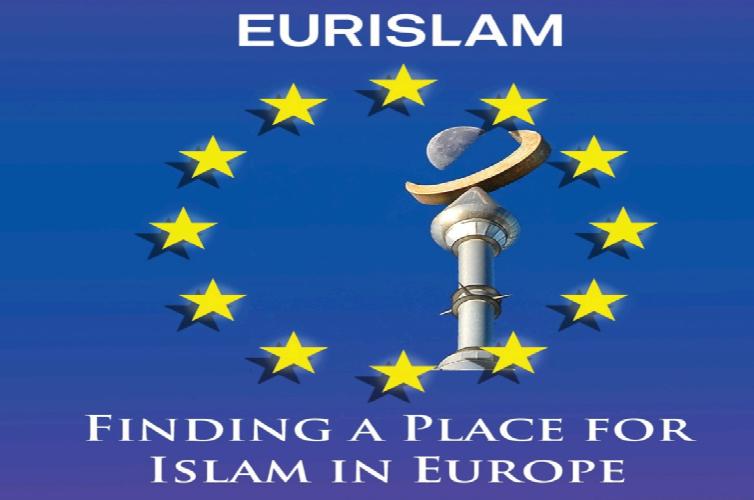 Après eurabia, Eurislam, la deuxième phase de notre disparition organisée par Bruxelles