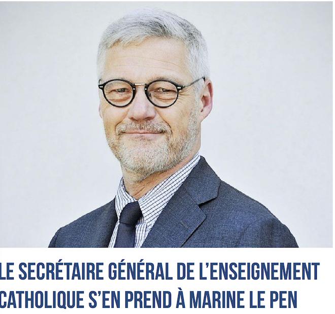 Tirs croisés contre Marine, aujourd'hui le secrétaire général de l'Enseignement catholique