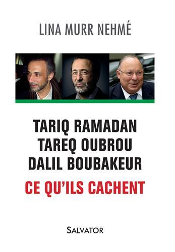 Ce que cachent T.Oubrou, D.Boubakeur et T.Ramadan : livre de Lina Murr Nehmé