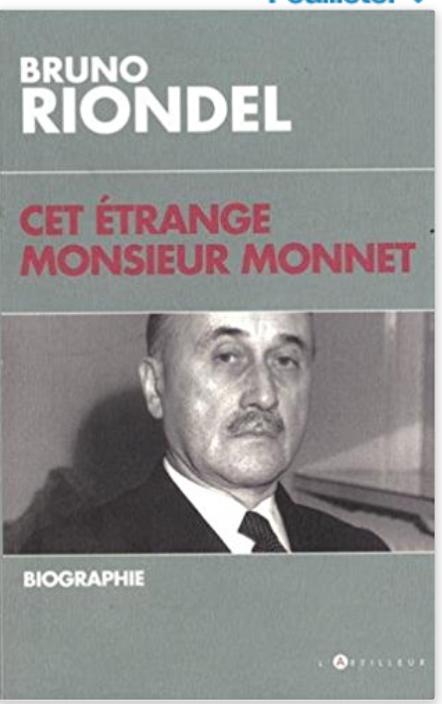 Macron est il un  bébé Monnet ? Son ultime réussite ? Notre défaite définitive ?