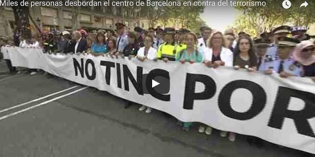 «NO TINC POR» (je n'ai pas peur), qu'ils disent à Barcelone