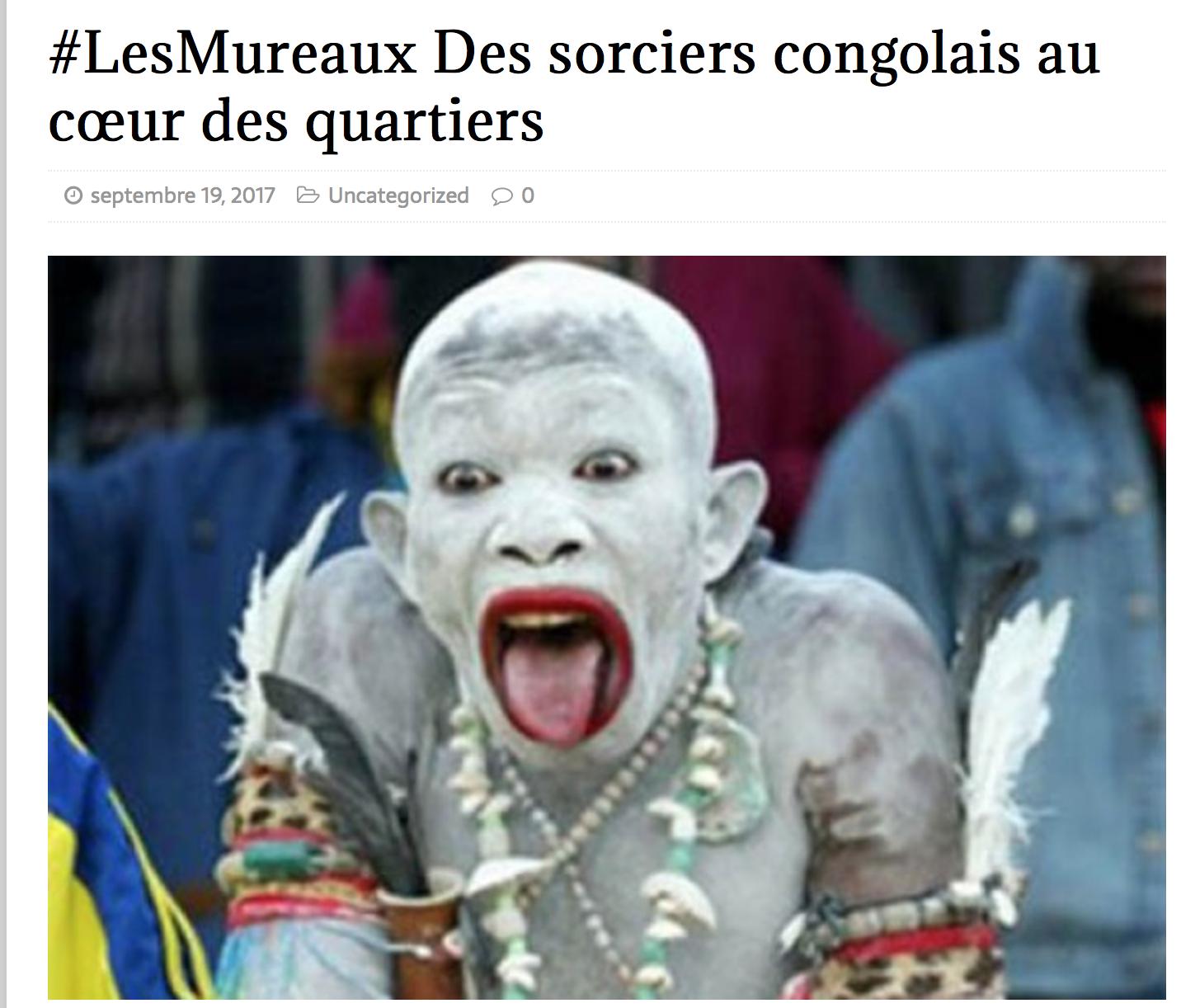 Les Mureaux, fief des sorciers congolais : voitures qui brûlent seules, couples stériles ou séparés…