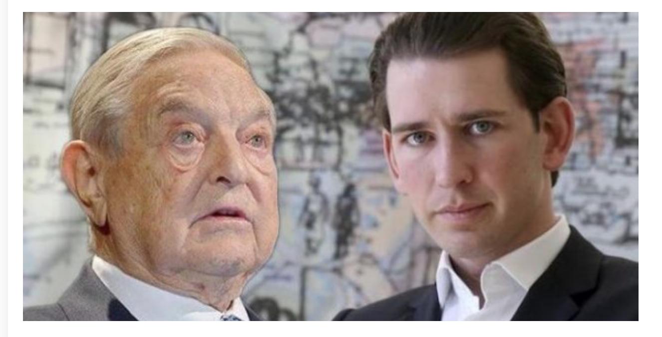 Autriche, Kurz chasserait Soros : «tu as 28 jours pour partir !»