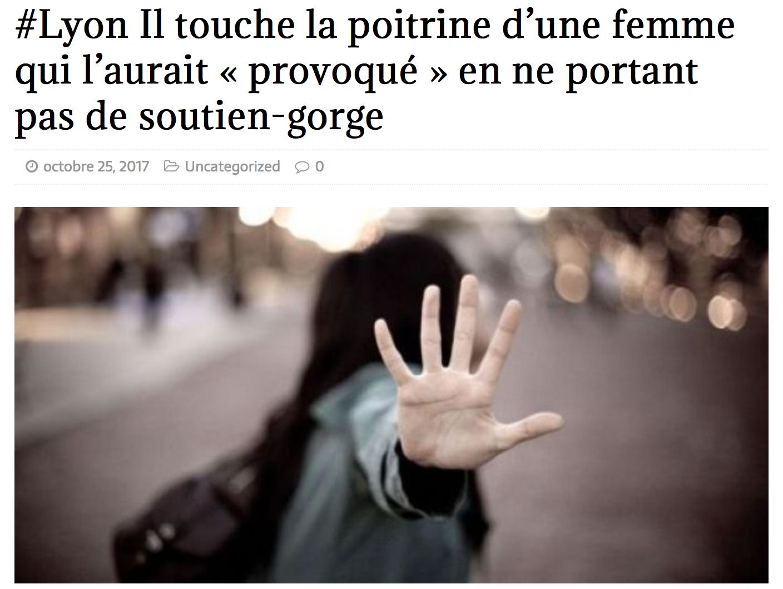 Lyon : «tu portes pas de soutien-gorge ? Alors j'ai le droit de te tripatouiller»
