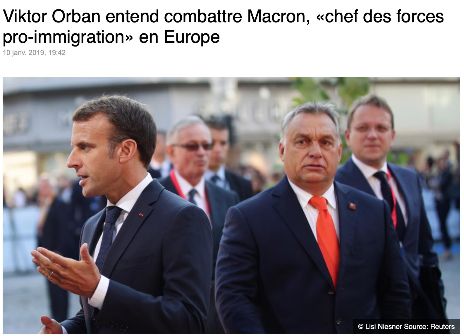 Un vent anti-Macron se lève en Europe ;  après Salvini, Orban entre dans la danse