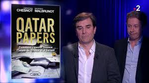 «Qatar Papers» chez Ruquier : Chesnot et Malbrunot voient mais ils ne comprennent pas …