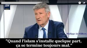 «Quand l'islam s'installe quelque part, ça se termine toujours mal» (Philippe de Villiers)