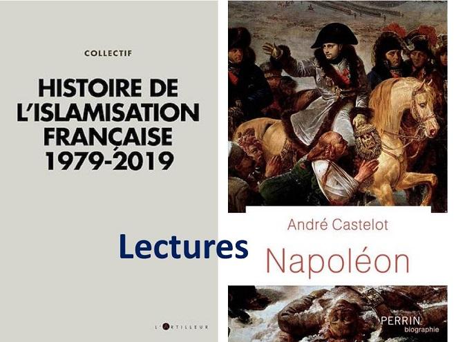 Lectures : parution d'un livre noir de l'islamisation et réédition du Napoléon d'André Castelot