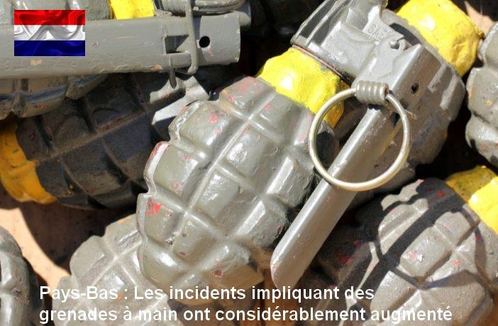 Pays-Bas : les attaques à la grenade à main en augmentation exponentielle !