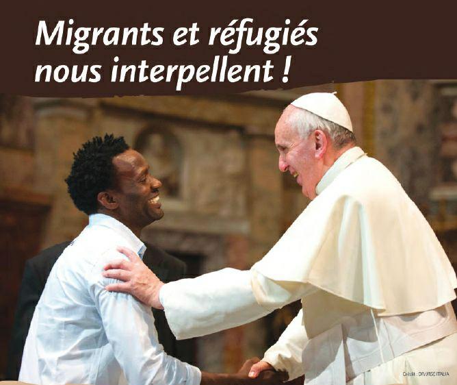 Dimanche 29 septembre 2019, c'est la Journée mondiale du migrant et du réfugié !