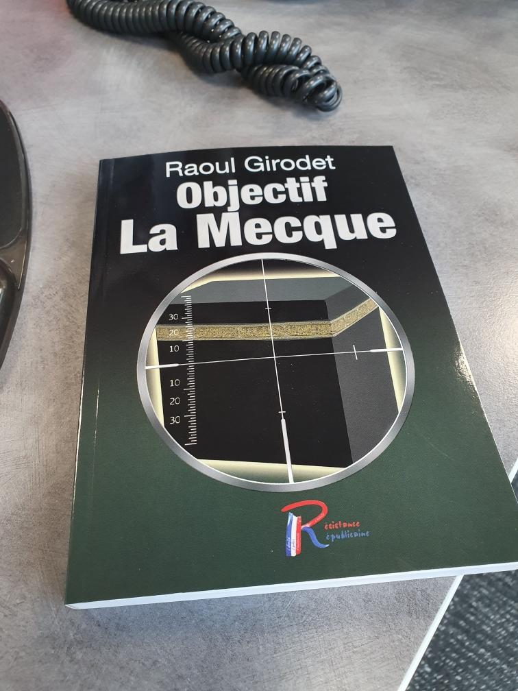 Commandez vite notre roman qui décape «Objectif La Mecque» !