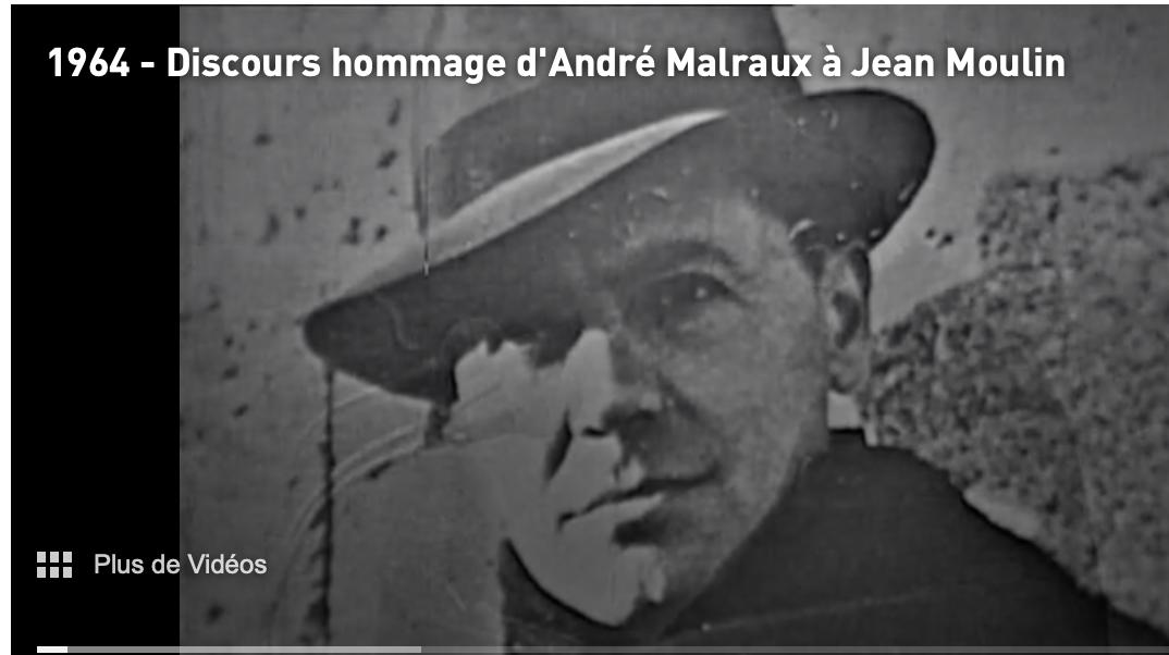 Il y a 55 ans, Malraux rendait hommage  à Jean Moulin ; le Président de la République aimait la France…