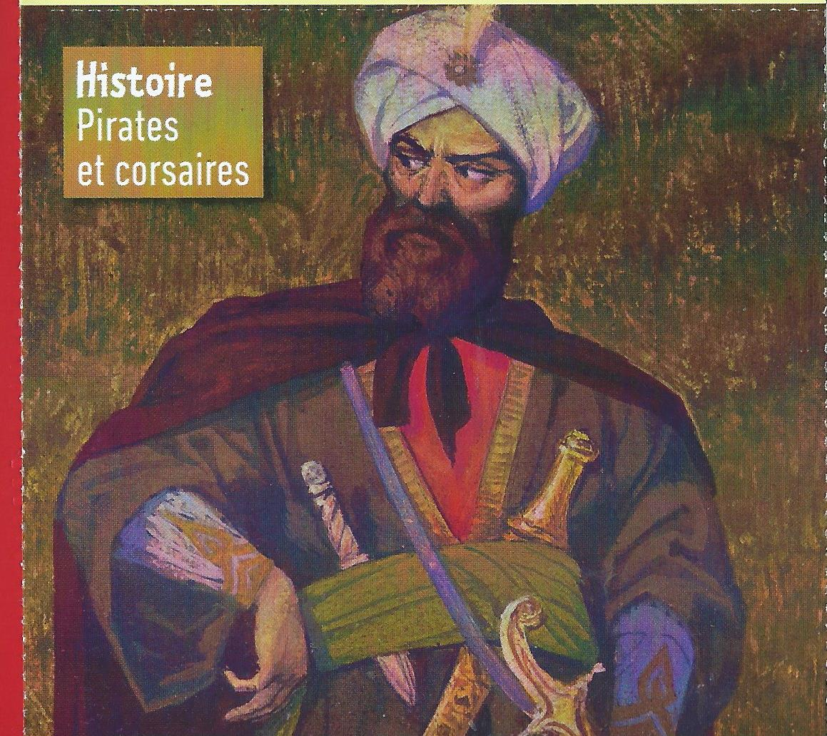 Barberousse : un pirate qui protégeait les musulmans des razzias chrétiennes ?