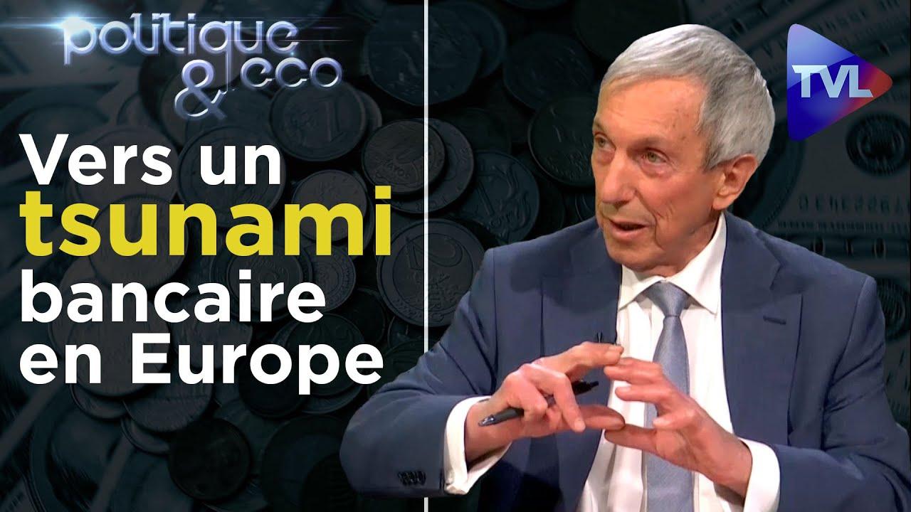 Vers un tsunami bancaire en Europe (Jean-Pierre Chevallier)