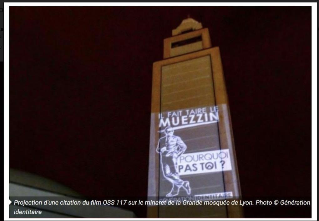 Les identitaires et OSS 117 ont fait taire le muezzin de Lyon, bravo !