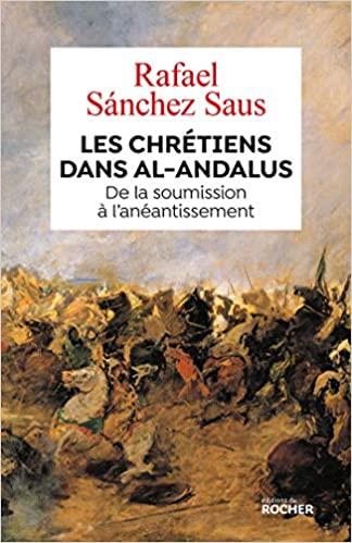 Invasion musulmane : hallucinante ressemblance entre la conquête de l'Espagne et la conquête de la France
