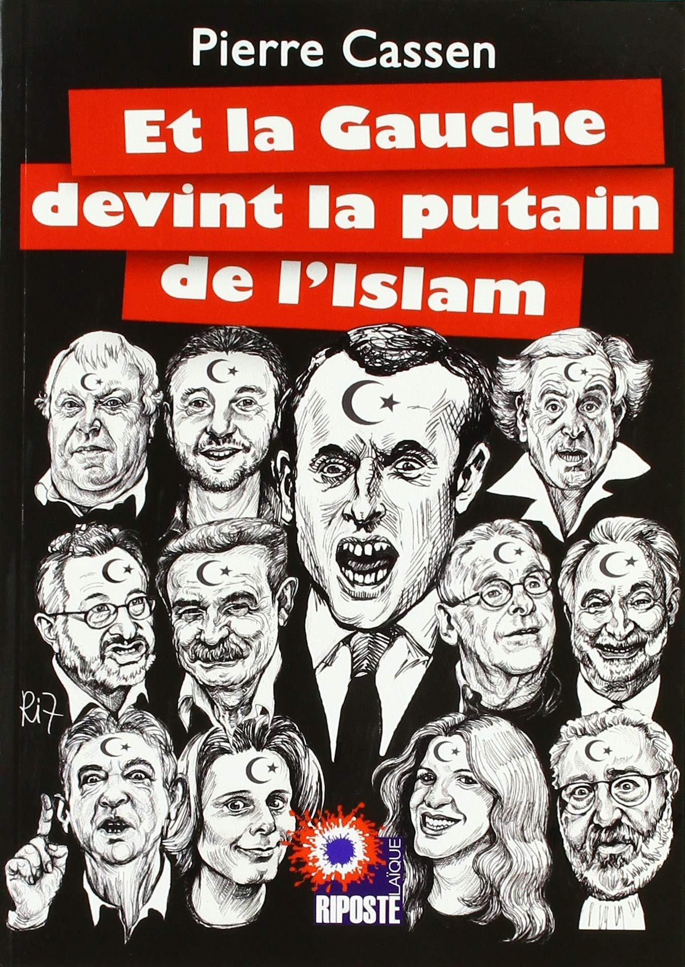 L'inexplicable participation de la Gauche française à sa propre  destruction par les colons musulmans