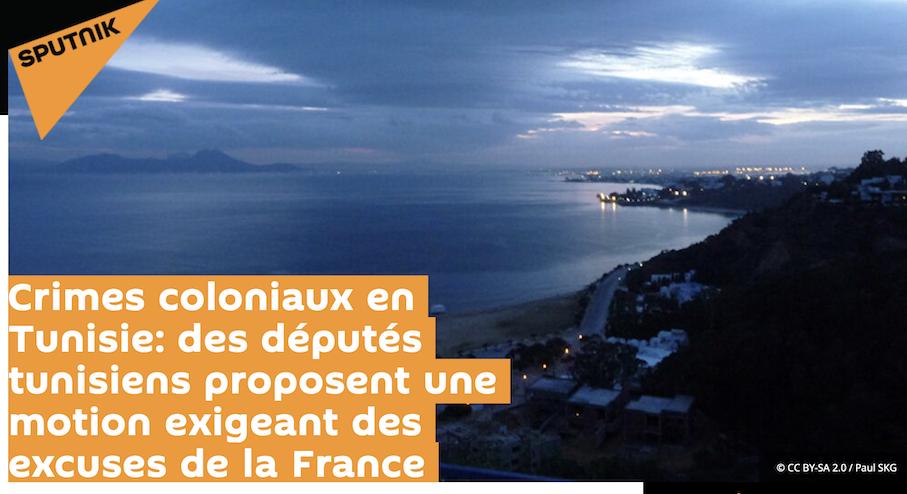 Les vannes sont ouvertes : les Tunisiens exigent à présent des excuses de la France pour la «colonisation»