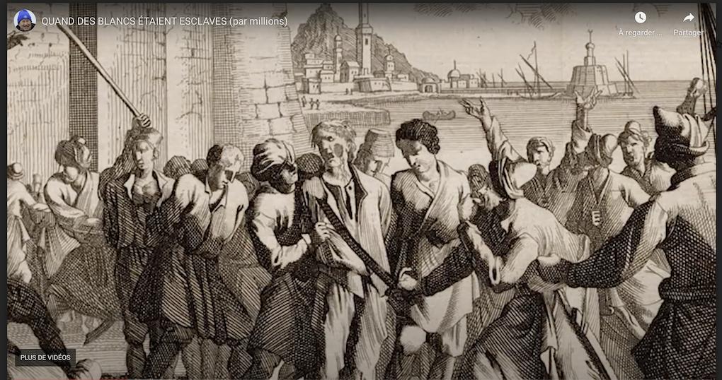 Esclavage : la traite des Européens blancs a fait des millions de victimes, du VIIème au XIXème siècle…