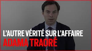 Vidéo: l'affaire Traoré exposée sans pathos par Louis de Raguenel