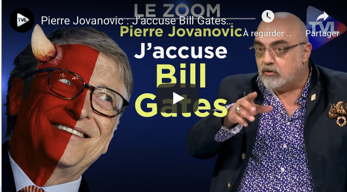 Pierre Jovanovic : j'accuse Bill Gates !