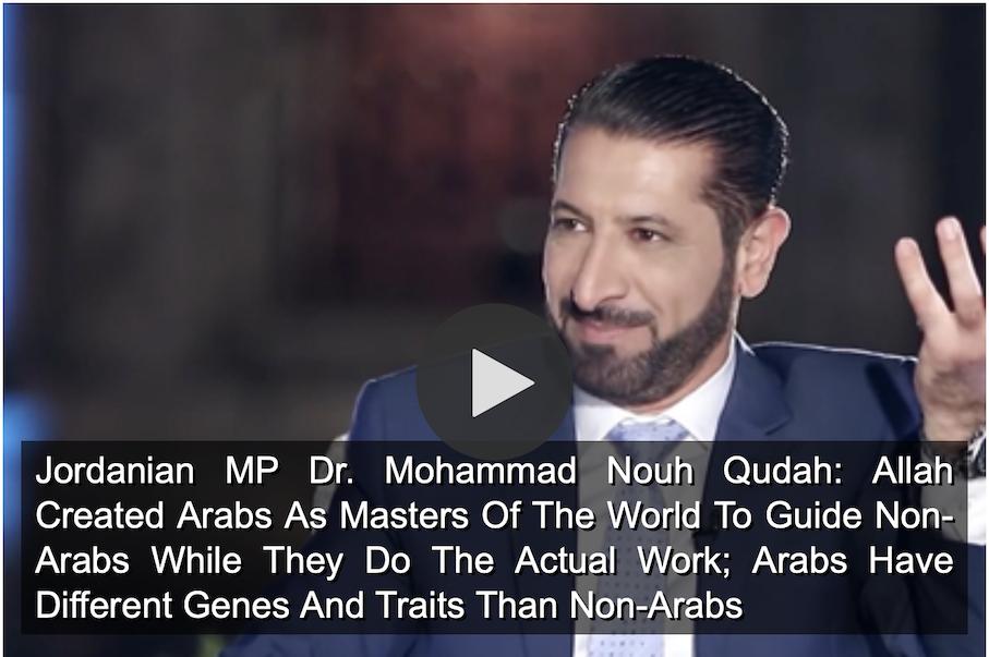Allah a créé les Arabes comme maîtres du monde…